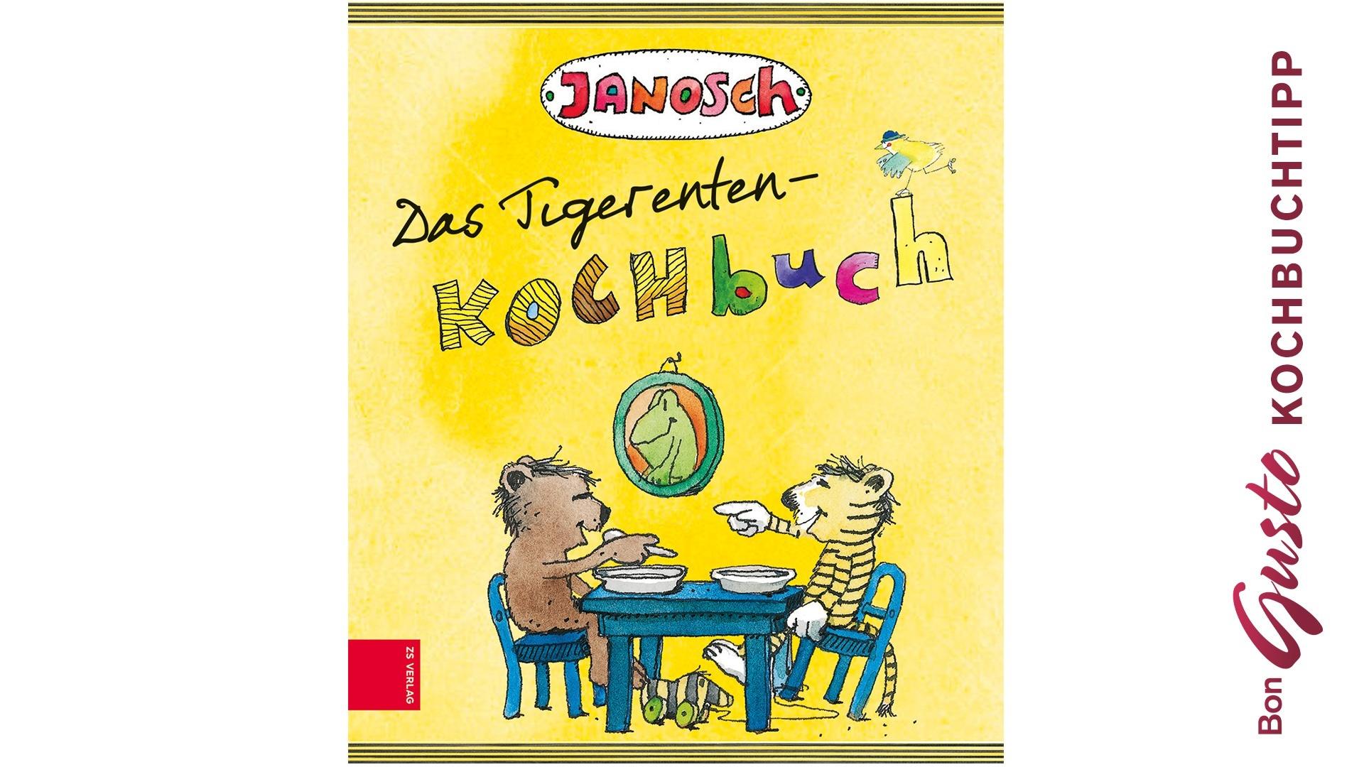 BonGusto Kochbuchtipp: Das Tigerenten-Kochbuch