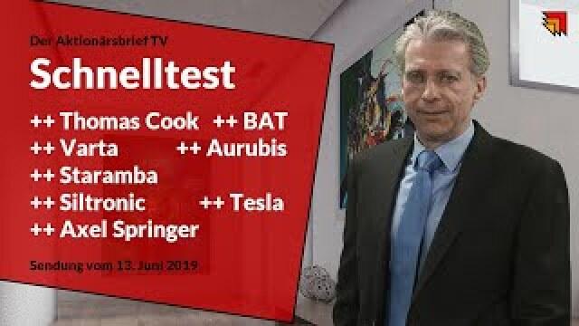 8 Aktien im Schnelltest, z.B. Tesla, Aurubis, Thomas Cook, Siltronic usw.