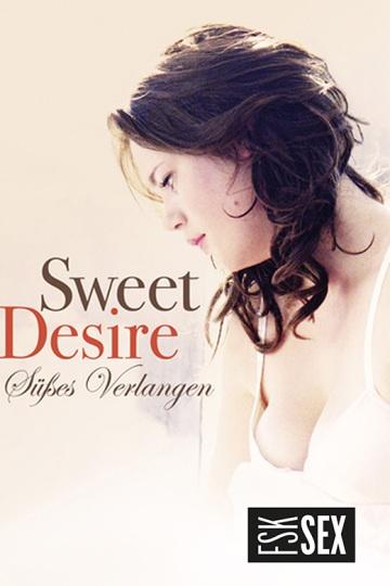 Sweet Desire - Süßes Verlangen
