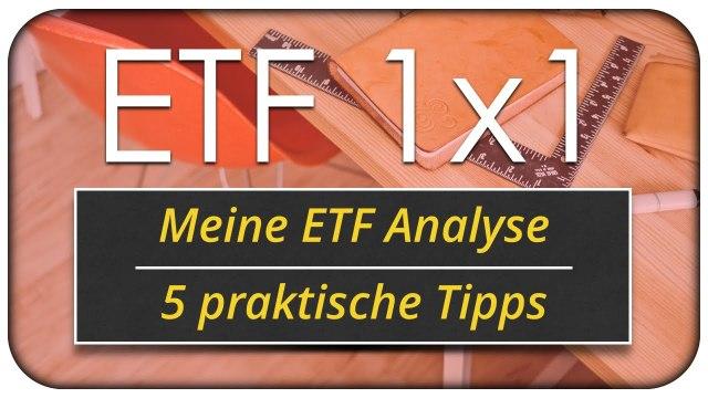 Meine ETF Analyse - 5 praktische Tipps ?