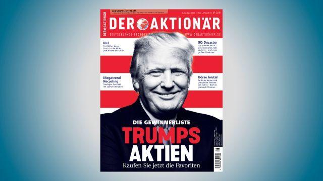 DER AKTIONÄR Nr. 26/19: Die Gewinnerliste - Trumps Aktien