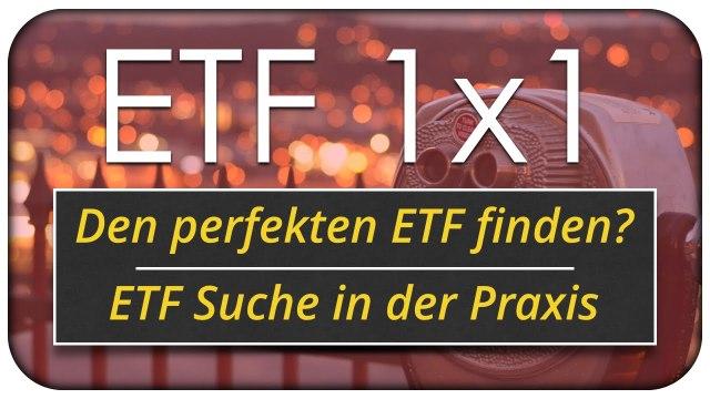 Den perfekten ETF finden? Meine ETF Suche in der Praxis ?