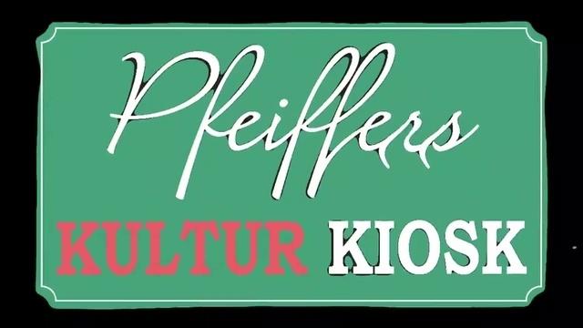 Pfeiffers Kulturkiosk: Gerullis