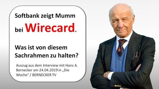 Was ist inkl. des Softbank-Manövers von Wirecard zu halten?