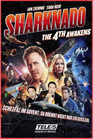 SchleFaZ: Sharknado 4 - The 4th Awakens