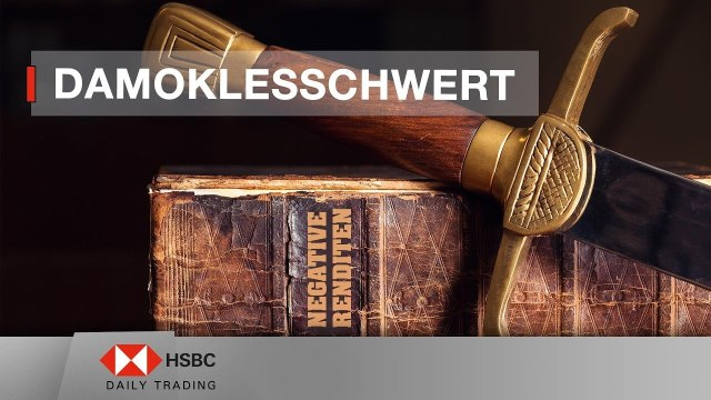 Damoklesschwert negative Renditen! - HSBC Daily Trading TV vom 26.03.2019