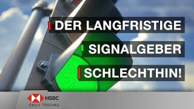 Der langfristige Signalgeber schlechthin! - HSBC Daily Trading TV vom 02.07.2019