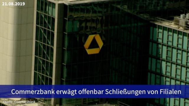 Aktie im Fokus: Commerzbank erwägt offenbar Schließungen von Filialen