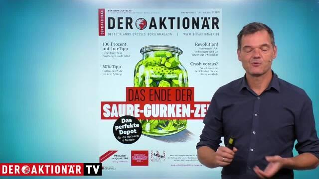 Das Ende der Saure-Gurken-Zeit - DER AKTIONÄR Nr. 38/19