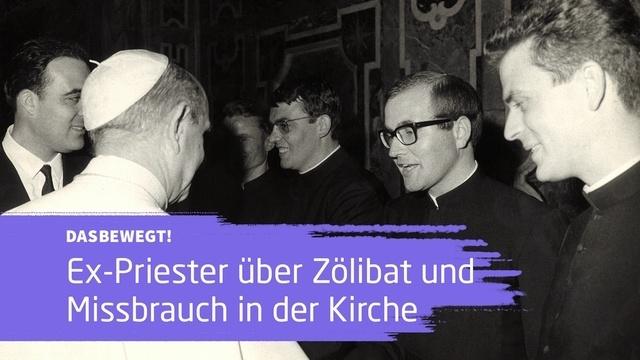 dasbewegt!: Wie lebt es sich als ehemaliger Priester?
