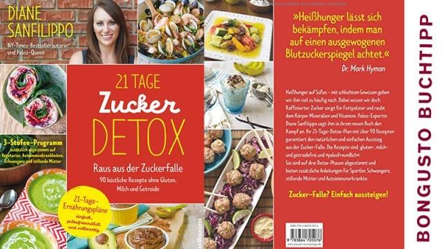 BonGusto Kochbuchtipp: 21 Tage Zucker Detox