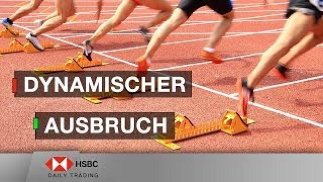 Dynamischer Ausbruch - HSBC Daily Trading TV vom 25.06.2019