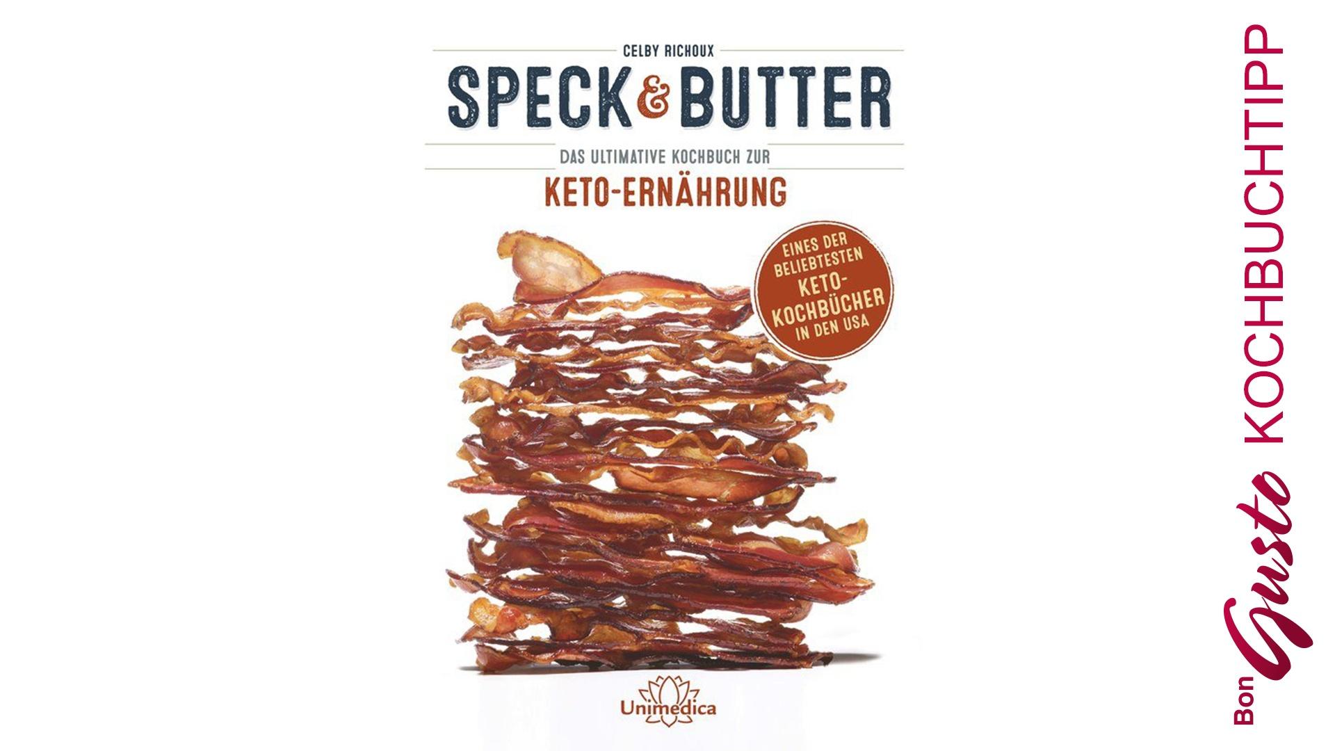 BonGusto Kochbuchtipp: Speck & Butter