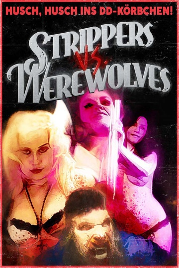 SchleFaZ: Strippers vs Werewolves