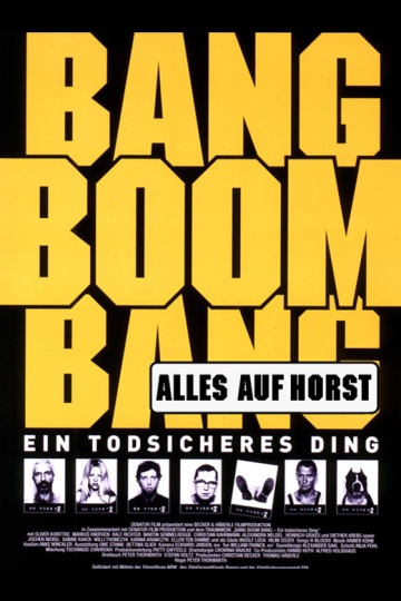 Bang Boom Bang - Ein todsicheres Ding (Alles auf Horst Fassung)