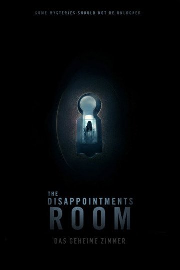 The Disappointments Room - Das geheime Zimmer