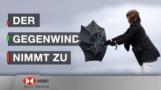 Der Gegenwind nimmt bei DAX® & Öl zu - HSBC Daily Trading TV vom 28.05.2019