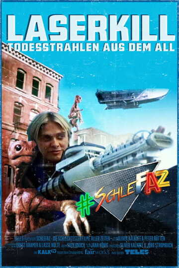 SchleFaZ: Laserkill - Todesstrahlen aus dem All