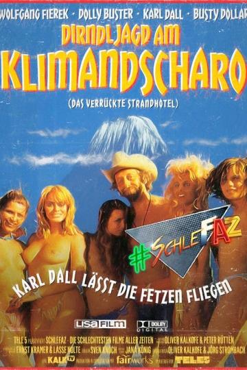 SchleFaZ: Dirndljagd am Kilimandscharo