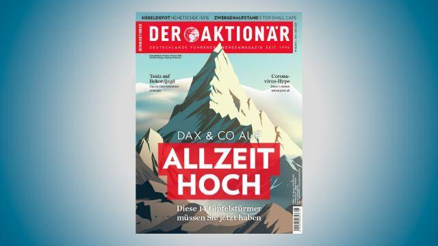 Diese 14 Gipfelstürmer müssen Sie jetzt haben - DER AKTIONÄR Nr. 05/20