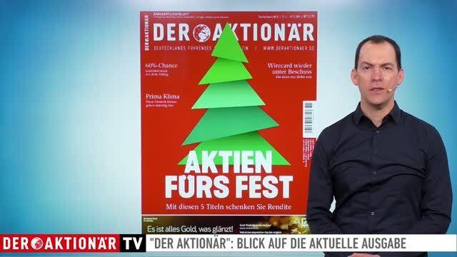 DER AKTIONÄR Ausgabe Nr. 51/19: Schenken Sie Rendite - Aktien fürs Fest