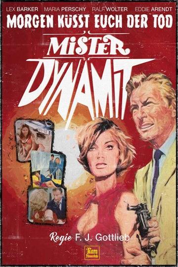 SchleFaz: Mister Dynamite - Morgen küsst euch der Tod
