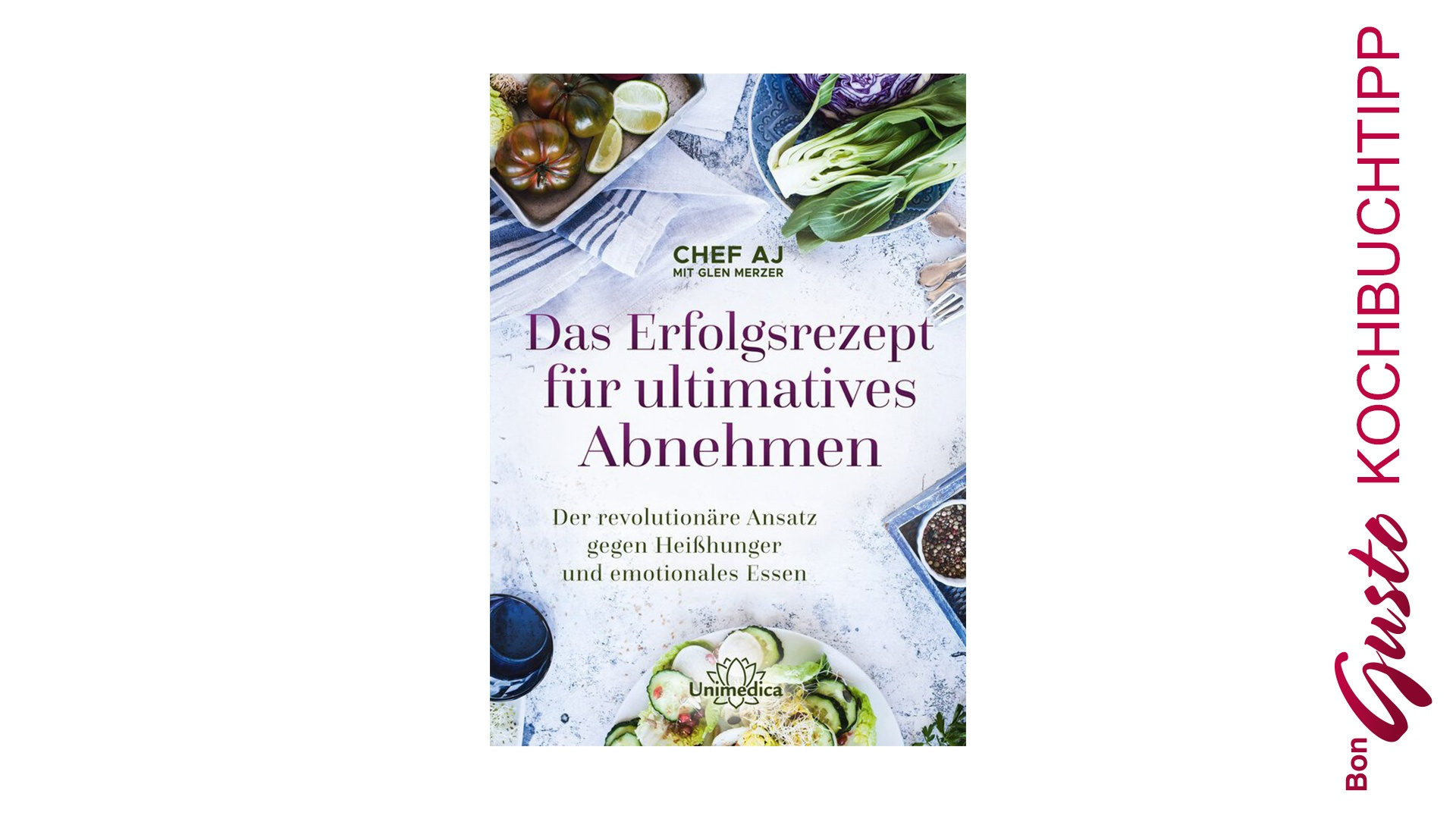 BonGusto Kochbuchtipp: Das Erfolgsrezept für ultimatives Abnehmen