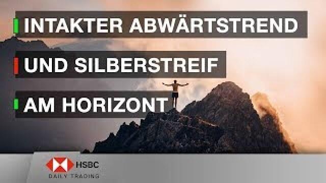 Intakter Abwärtstrend und Silberstreif am Horizont - HSBC Daily Trading TV vom 01.10.2019