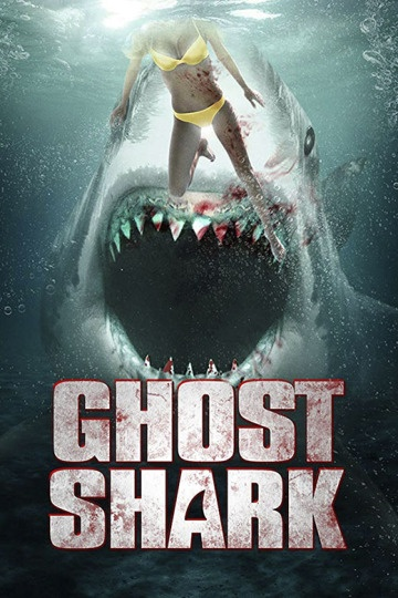 Ghost Shark - Die Legende lebt