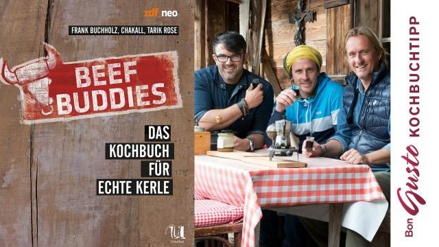 Die Beef Buddies – Das Kochbuch für echte Kerle