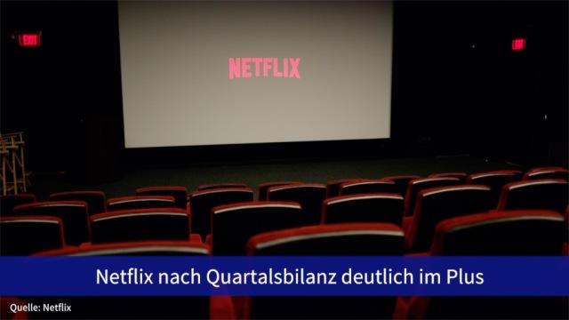 Aktie im Fokus: Netflix nach Quartalsbilanz deutlich im Plus