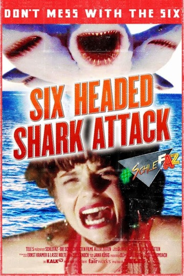 SchleFaZ: 6-Headed Shark Attack
