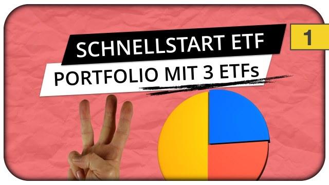 Börse für Anfänger - ETF-Portfolio mit 3 ETFs und 100€ - Der Schnellstart ?