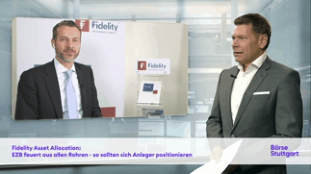 Fidelity Asset Allocation: EZB feuert aus allen Rohren - so sollten sich Anleger positionieren