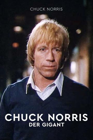 Chuck Norris: Der Gigant