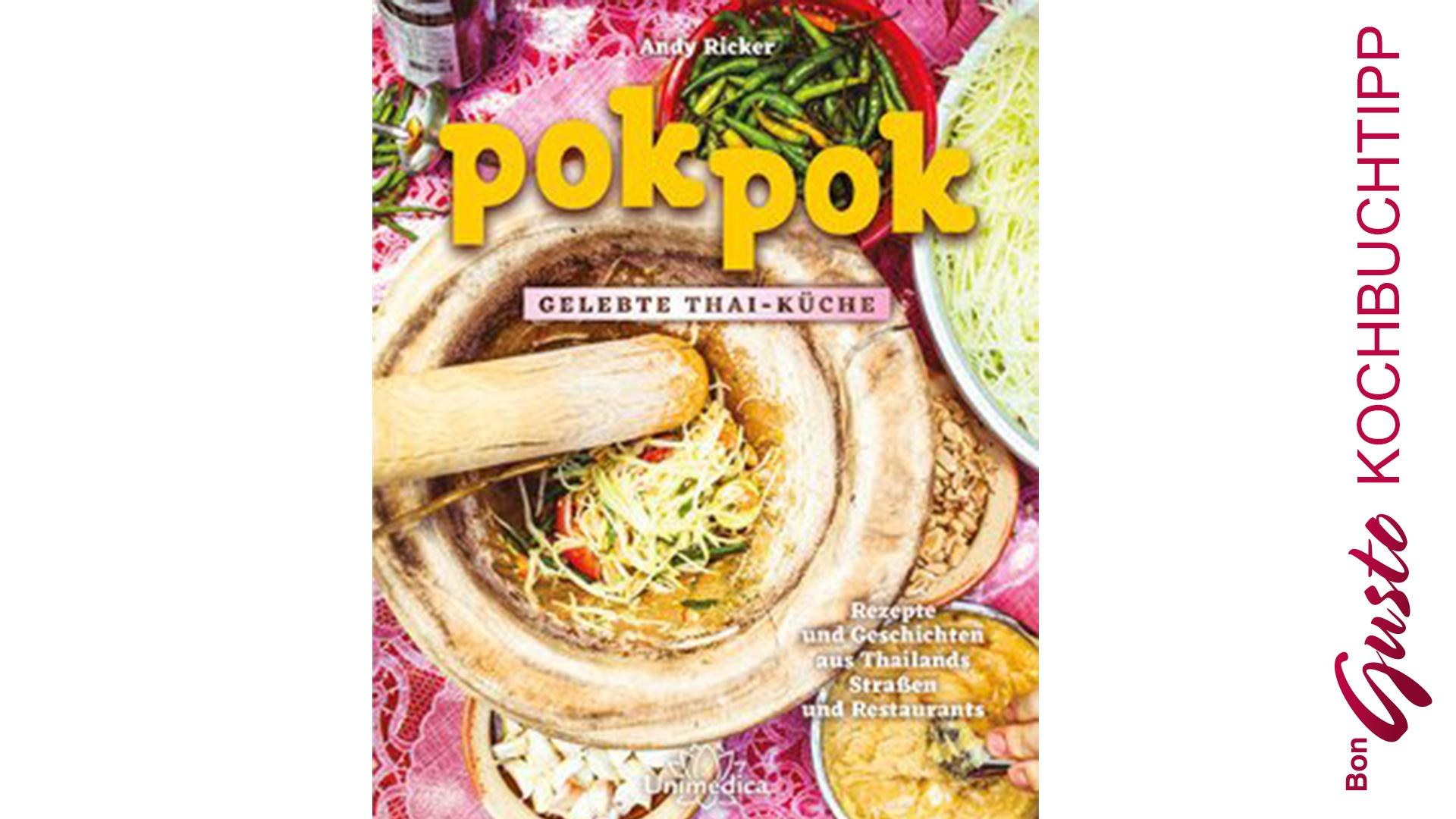 BonGusto Kochbuchtipp: Pok Pok gelebte Thai-Küche