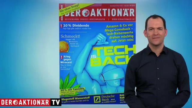 DER AKTIONÄR Nr. 07/19: Tech is Back