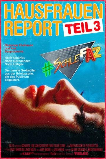 SchleFaZ: Hausfrauen - Report 3