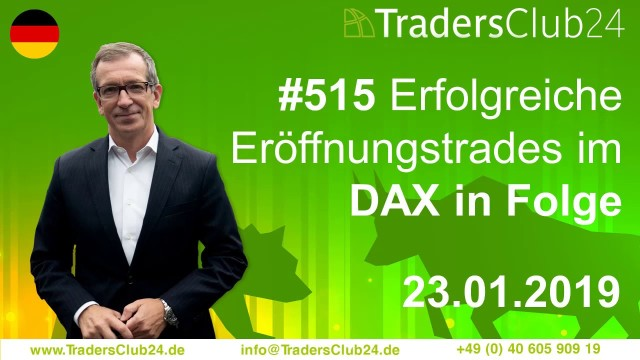 TradersClub24 Dax Open Range Breakout Live Trade am 23.01.2019 (Daytrading / Forex)